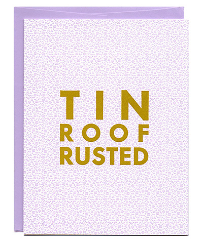 Tin Roof Rusted Greenwich Letterpress