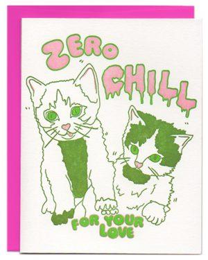zero chill cats kitten letterpress
