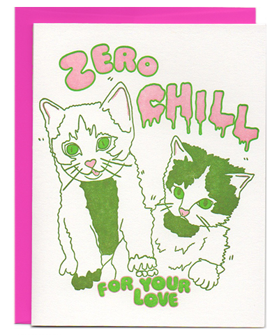 zero chill cats kitten letterpress