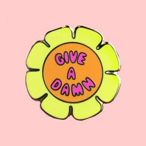 Give a Damn Enamel Pin