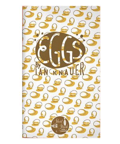 Eggs Short Stack Cookbook Vol. 1