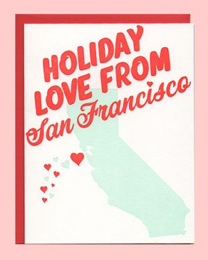 Holiday Love from San Francisco