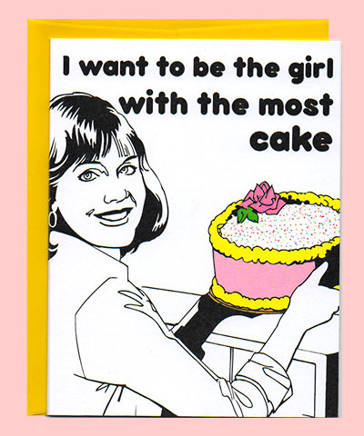 Girl with the most cake birthday card