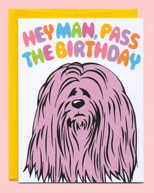 The Dude Birthday Card