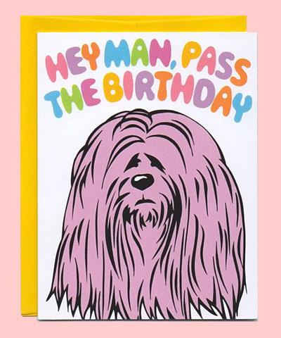 The Dude Birthday Card
