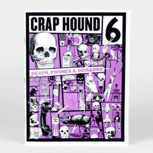 Crap hound no 6