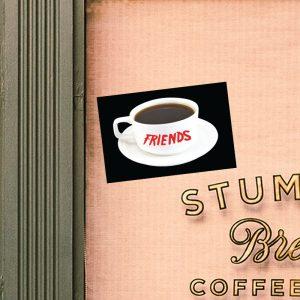 Friends Sticker Show 90's Coffee